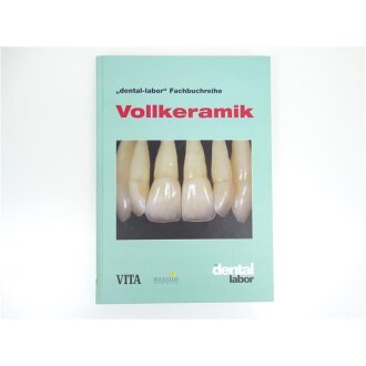 dental labor-Fachbuchreihe Vollkeramik