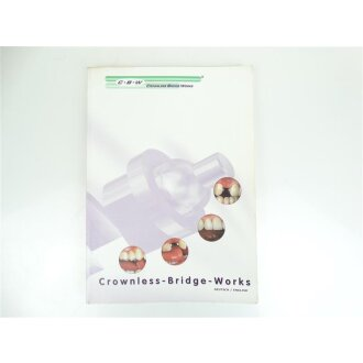 Anwender-Handbuch CBW Crownless Bridge Works Deutsch English